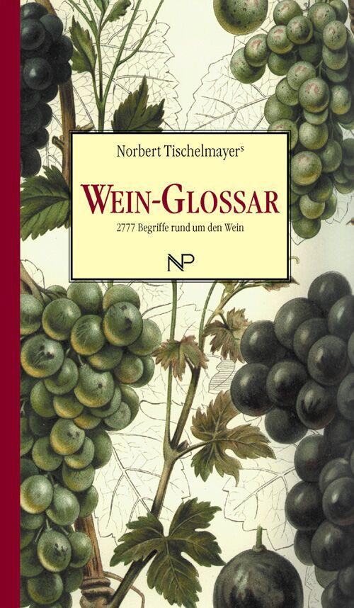 Tischelmayer Norbert - Wine Glossary