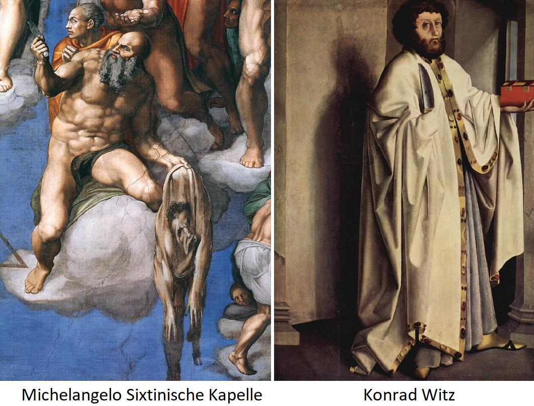 Bartholomäus - Michelangelo in Sixtinischer Kapelle und Konrad Witz