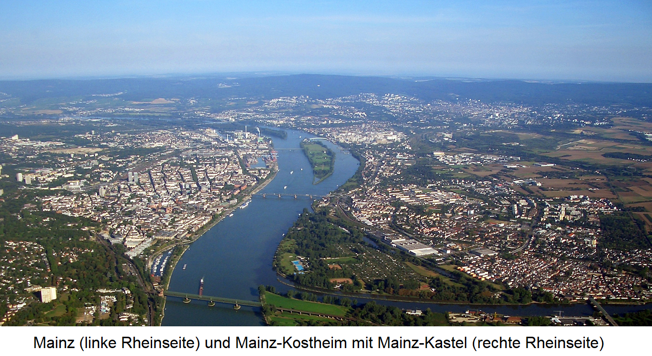 Mainz (left side of the Rhine) and Mainz-Kostheim with Mainz-Kastel (right side of the Rhine)