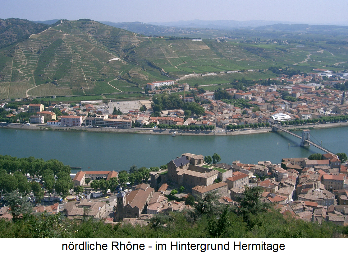 Northern Rhone - in the background Hermitage