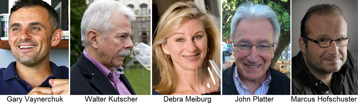 Known wine critics: G. Vaynerchuk, W. Kutscher, D. Meiburg, J. Platter, M. Hofschuster