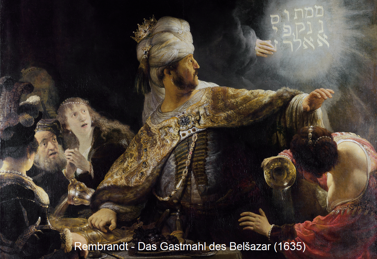 Balthazar - Rembrandt: The banquet of Belšazar (1635)