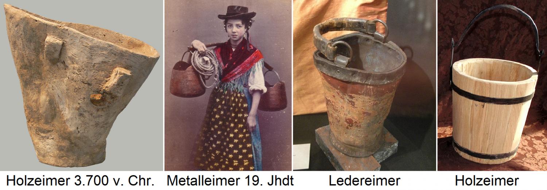 Bucket - wooden bucket 3.700 BC BC, 19th century metal bucket, leather bucket, wooden bucket