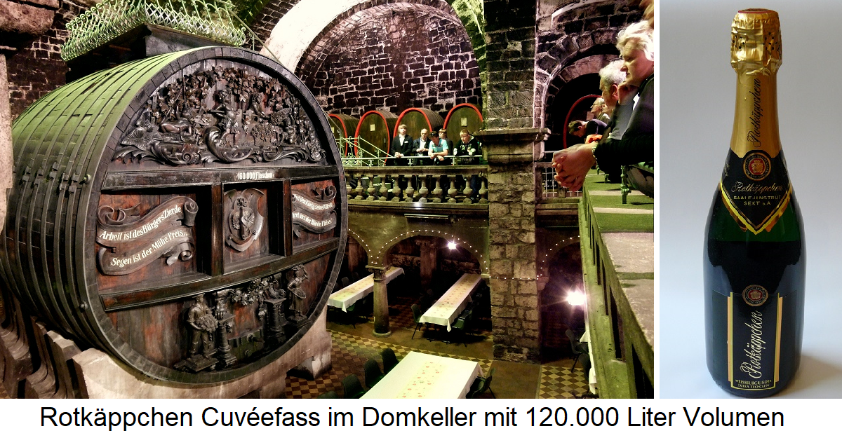 Rotkäppchen - Cuvéefass in the Domkeller with 120,000 liters volume and bottle